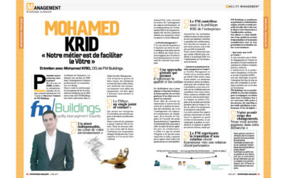 Entretien avec Mohamed KRID, DG de FM Buildings.